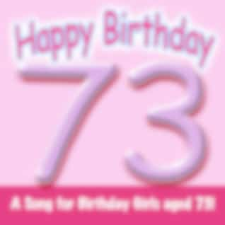 Happy Birthday (Girl Age 73)
