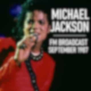 Michael Jackson FM Broadcast September 1987 (Live)