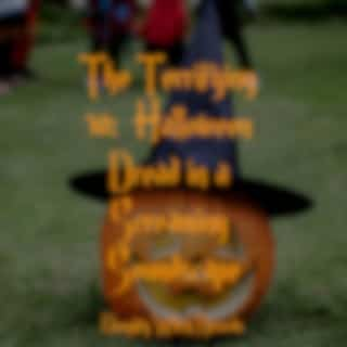 The Terrifying 30:  Halloween Dread in a Screaming Soundscape