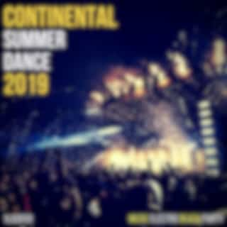 Continental Summer Dance 2019 (Music Electro Beach Party)