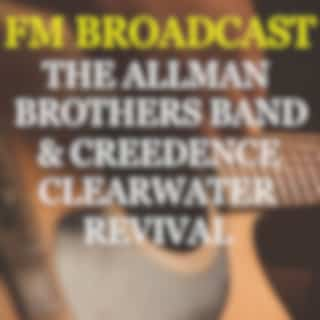 FM Broadcast The Allman Brothers Band & Creedence Clearwater Revival (Live)