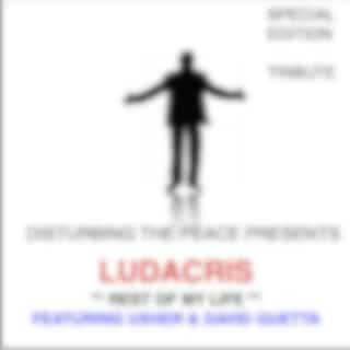 Rest of My Life (Tribute to Ludacris Feat. Usher & David Guetta Special Edition)