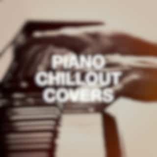 Piano Chillout Covers