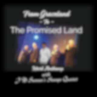 From Graceland to the Promised Land