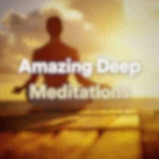 Amazing Deep Meditations