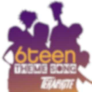6teen Theme Song