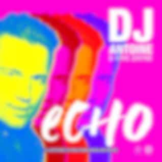 Echo (DJ Antoine vs Mad Mark Bassline Remix)