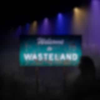 Welcome to Wasteland