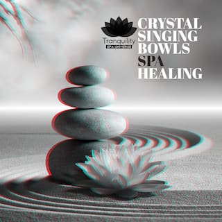 Crystal Singing Bowls Spa Healing