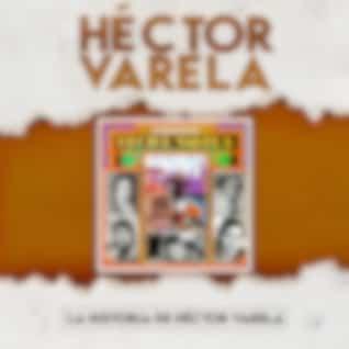 La Historia de Héctor Varela