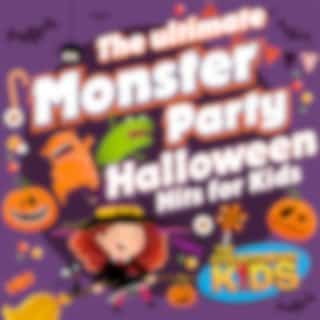 The Ultimate Monster Party (Halloween Hits For Kids)