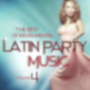 The Best of Instrumental Latin Party Music, Vol. 4