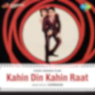 Kahin Din Kahin Raat (Original Motion Picture Soundtrack)