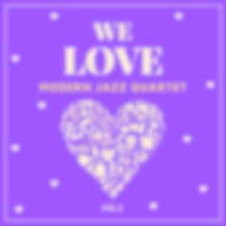 We Love Modern Jazz Quartet, Vol. 2