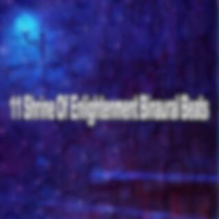 11 Shrine of Enlightenment Binaural Beats