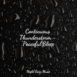 Continuous Thunderstorm - Peaceful Sleep