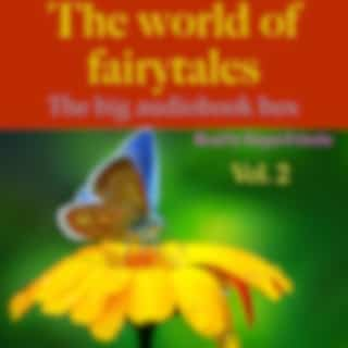 The World of Fairy Tales, Vol. 2 (The big audiobook box)