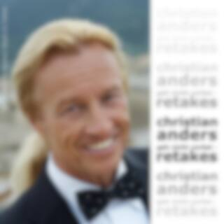 Christian Anders - Geh nicht vorbei - Retakes