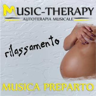 Music Therapy (Autoterapia musicale, rilassamento musica pre parto)