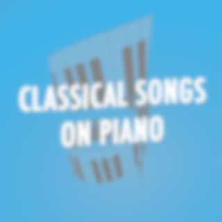 Classical Songs on Piano