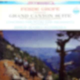 Grofé: Grand Canyon Suite & Concerto for Piano and Orchestra (Transferred from the Original Everest Records Master Tapes)