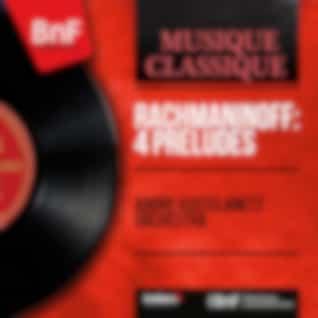 Rachmaninoff: 4 Préludes (Mono Version)