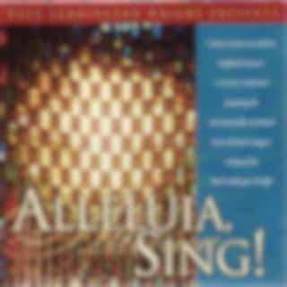 Alleluia, Sing!