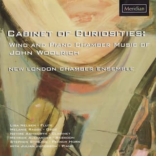 Cabinet of Curiosities: Wind and Piano Chamber Music of John Woolrich