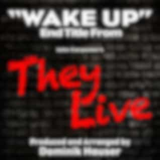 """Wake Up (From """"They Live"""")"""