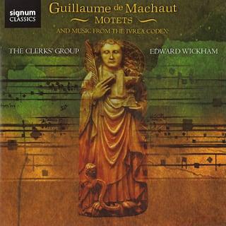 Guillaume de Machaut: Motets & Music from The Ivrea Codex
