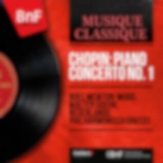 Chopin: Piano Concerto No. 1 (Mono Version)
