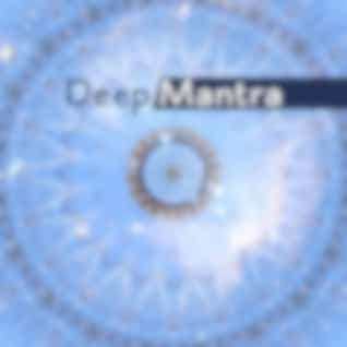 Deep Mantra – Meditation Music, Yoga 2017, Zen, Mantra, Buddha Lounge, Mental Peace, Pure Relaxation