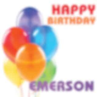 Happy Birthday Emerson