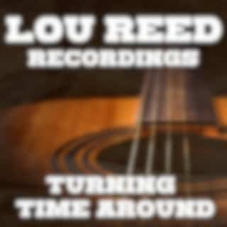 Turning Time Around Lou Reed Recordings (Live)