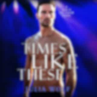 Times Like These - A Rock Star Romance - Blue Is the Color, Book 1 (Unabridged)