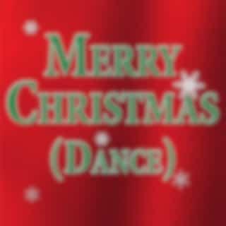 Merry Christmas (Dance)