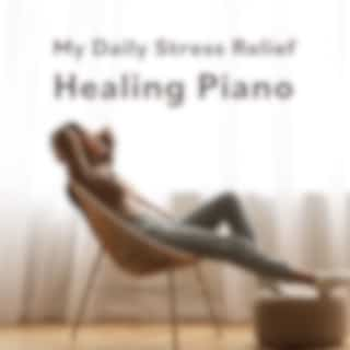 My Daily Stress Relief Healing Piano