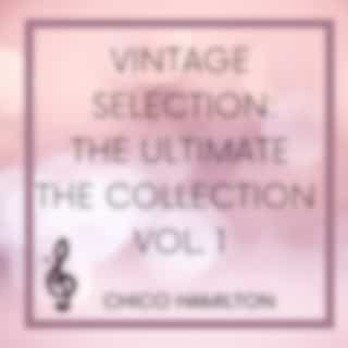 Vintage Selection: The Ultimate the Collection, Vol. 1 (2021 Remastered Version)