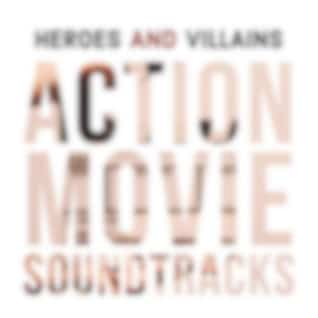 Heroes and Villains: Action Movie Soundtracks