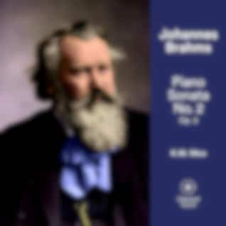 Brahms: Piano Sonata No. 2, Op. 2