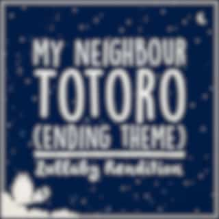 """Ending Theme Song (From """"my Neighbour Totoro"""") (Lullaby Rendition)"""