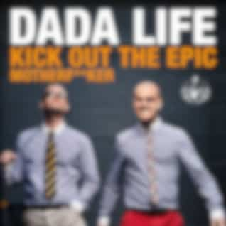 Kick Out The Epic Motherf**ker (Vocal Version)