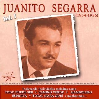 Juanito Segarra, Vol. 1 (1954 - 1956 Remastered)