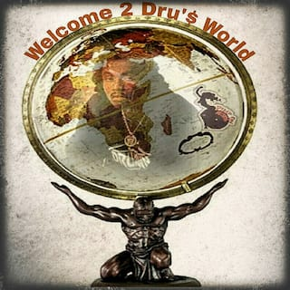 Welcome 2 Dru's  World