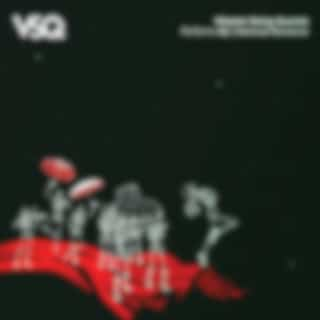 VSQ Performs My Chemical Romance (Remastered Version)