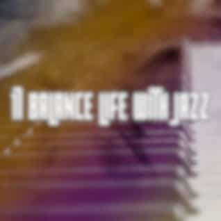 17 Balance Life with Jazz