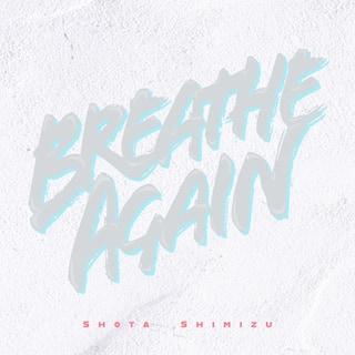 Breathe Again