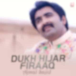 Dukh Hijar Firaaq
