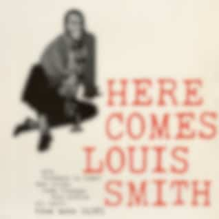 Here Comes Louis Smith (Remastered)