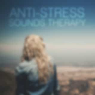 Anti – Stress Sounds Therapy - Best Relaxing Music with Nature Sounds to Reduce Stress and Improve Inner Power, Good to Practise Yoga & Tai Chi, Deep Relaxation with New Age